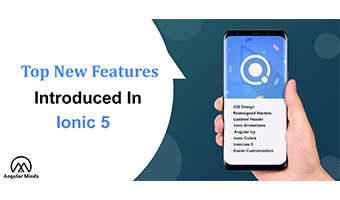 New Features Introduced In Ionic 5