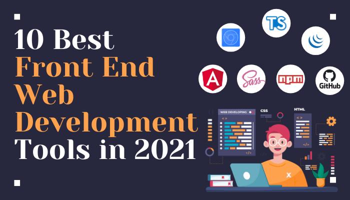 10 Best Frontend DevelopersTools in 2021