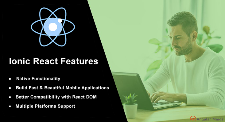 Features of Ionic React