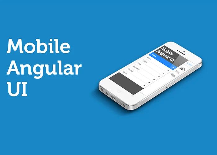Mobile app framework -  Mobile Angular UI