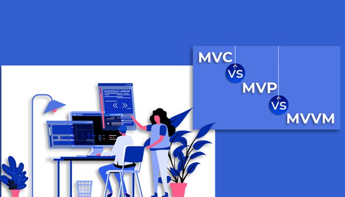 MVP vs MVC vs MVVM
