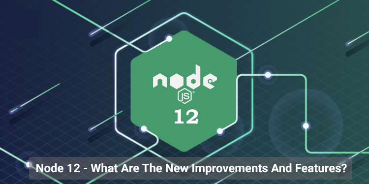 Node 12 Features